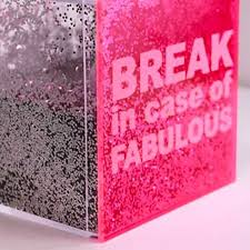 Break in case of fabulous